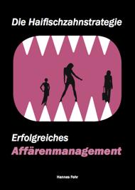 Die Haifischzahnstrategie - Cover des Ratgebers von Hannes Fehr